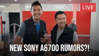 New Sony a6700 Rumors? - 🥔 Monday Live - The Valuable Friends